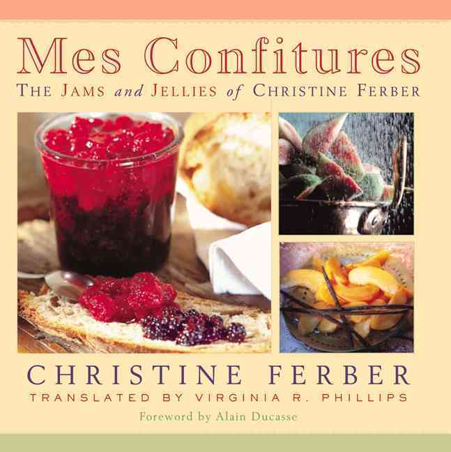 Mes Confitures By Ferber, Christine/ Phillips, Virginia R. (TRN)